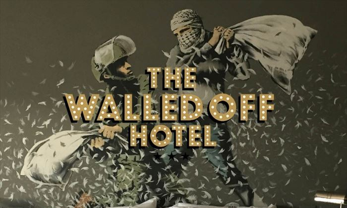 Walled off Hotel – Banksy a Betlemme